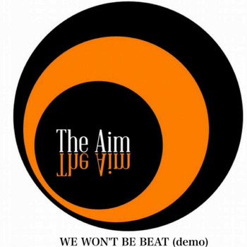 The Aim - We Won't Be Beat (Demo)