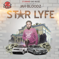 Jah Bloodz - Star Lyfe