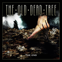 The Old Dead Tree - The End Again