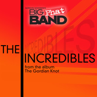 Gordon Goodwin's Big Phat Band - The Incredibles