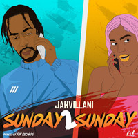 Jahvillani - Sunday 2 Sunday (Explicit)