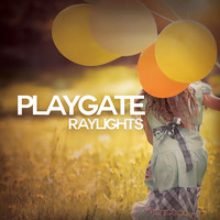 Playgate - Raylights