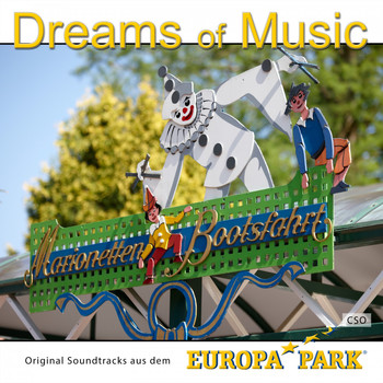 CSO - Europa-Park - Dreams of Music - Marionettenbootsfahrt