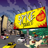 Spice - Bruck It (Explicit)
