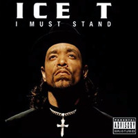 Ice-T - I Must Stand (Explicit)