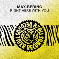 Max Bering - Right Here with You