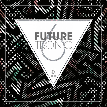 Various Artists - Future Tronic, Vol. 6