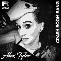 Alex Tyler - Crash Boom Bang