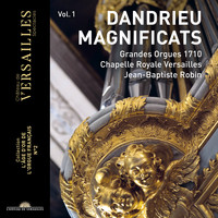 "Jean-Baptiste Robin / - Dandrieu Vol.1: Magnificat (Collection ""L'âge d'or de l'orgue français"", No. 2)"