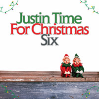 Various Artists - Justin Time for Christmas, Vol. 6