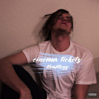 Heartless - Cinema Tickets (Explicit)