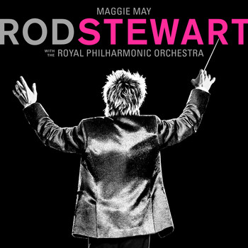 Rod Stewart - Maggie May (with The Royal Philharmonic Orchestra)