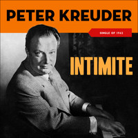 Peter Kreuder - Intimite - Peter Kreuder Plays Chopin (Single of 1962)