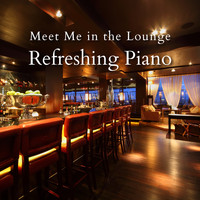 Eximo Blue - Meet Me in the Lounge - Refreshing Piano