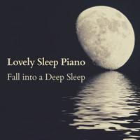 Relax α Wave - Lovely Sleep Piano - Fall into a Deep Sleep