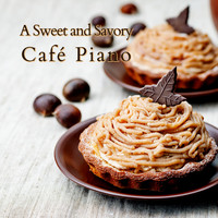 Relaxing Piano Crew - A Sweet and Savory Cafe Piano