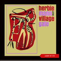 Herbie Mann - Herbie Mann at the Village Gate (Album of 1961)