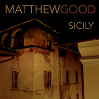 Matthew Good - Sicily (Explicit)