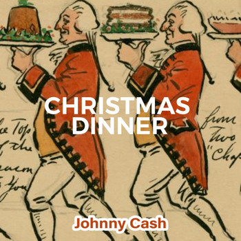 Johnny Cash - Christmas Dinner