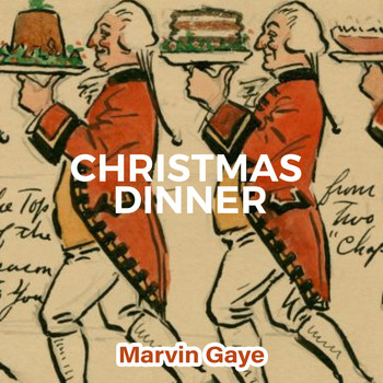 Marvin Gaye - Christmas Dinner