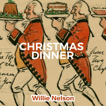 Willie Nelson - Christmas Dinner