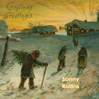 Sonny Rollins - Christmas Greetings