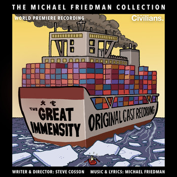Michael Friedman - The Great Immensity (The Michael Friedman Collection) (World Premiere Recording)