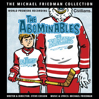 Michael Friedman - The Abominables (The Michael Friedman Collection) (World Premiere Recording)