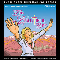 Michael Friedman - This Beautiful City (The Michael Friedman Collection) (World Premiere Recording)