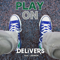 Delivers - Play On