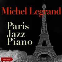 Michel Legrand - Paris jazz piano (Album of 1960)