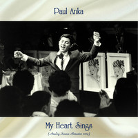 Paul Anka - My Heart Sings (Analog Source Remaster 2019)