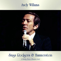 Andy Williams - Sings Rodgers & Hammerstein (Analog Source Remaster 2019)