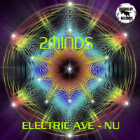 2minds - Electric Ave-Nu
