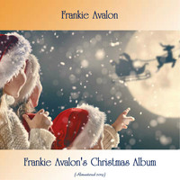 Frankie Avalon - Frankie Avalon's Christmas Album (Remastered 2019)