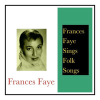 Frances Faye - Frances Faye Sings Folk Songs