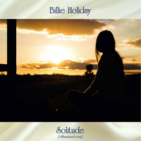 Billie Holiday - Solitude (Remastered 2019)
