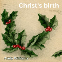 Andy Williams - Christ's birth