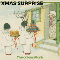 Thelonious Monk - Xmas Surprise