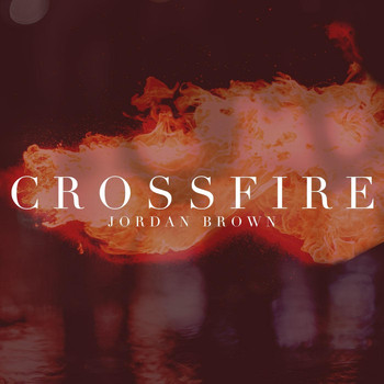 Jordan Brown - Crossfire