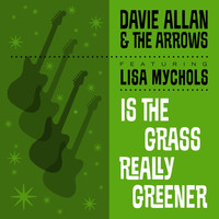 Davie Allan and the Arrows - Is the Grass Really Greener