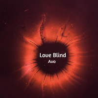 Avo - Love Blind (Explicit)