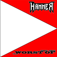 Hammer - The Worst of 2005 2015 (Explicit)