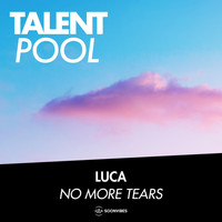 Luca - No More Tears