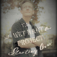 Wet Hart Project / - Starting Over Vol. 1