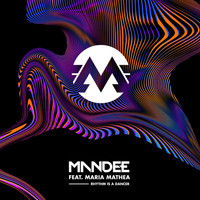ManDee - Rhythm Is A Dancer