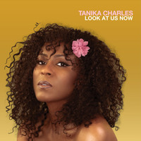 Tanika Charles - Look at Us Now