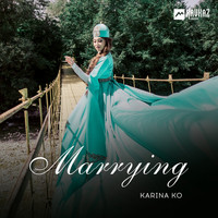 Karina Ko - Marrying