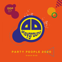 Disco Dice - Disco Dice - Party People 2020