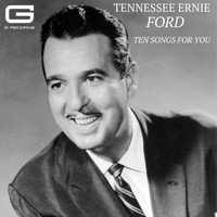 Tennessee Ernie Ford - Ten Songs for You